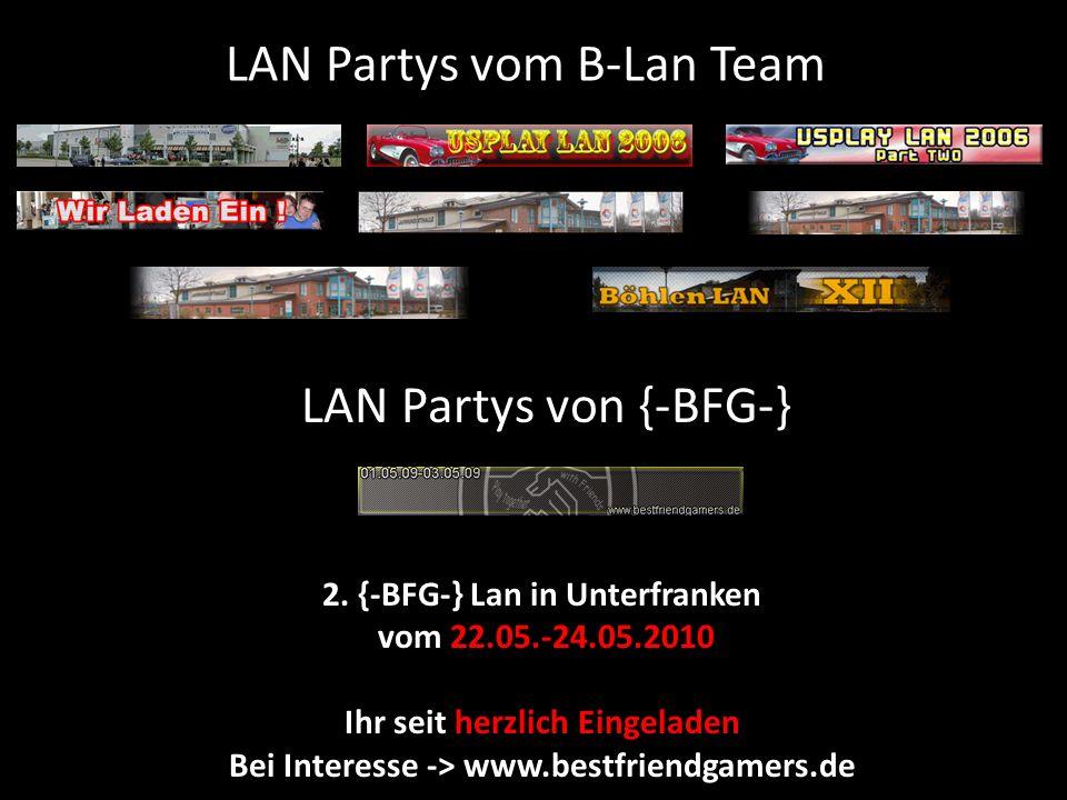 LAN Partys vom B-Lan Team LAN Partys von {-BFG-} 2.