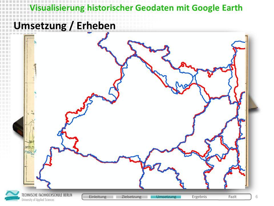 mit ArcScript Export to KML 2.3.5 aus ArcGIS exportieren Umsetzung / Konvertieren 7 KML als Instrument zur Visualisierung historischer Geodaten in Google Earth