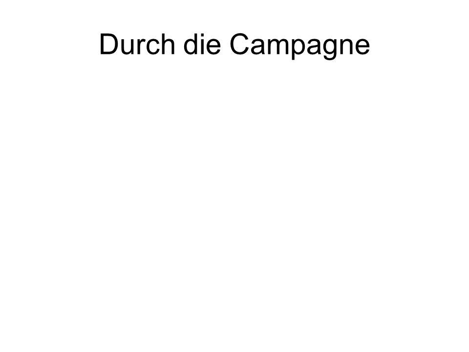 Durch die Campagne