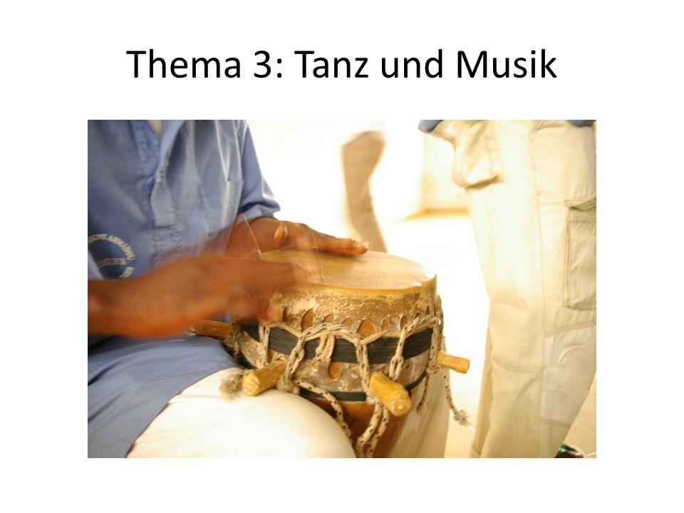 Thema 3: Tanz und Musik