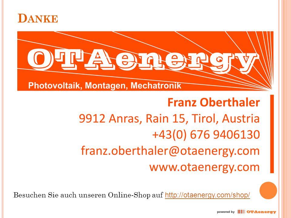 D ANKE Besuchen Sie auch unseren Online-Shop auf http://otaenergy.com/shop/ http://otaenergy.com/shop/