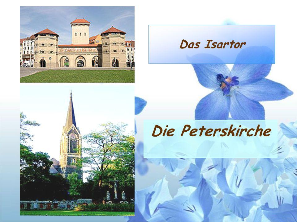 Das Isartor Die Peterskirche
