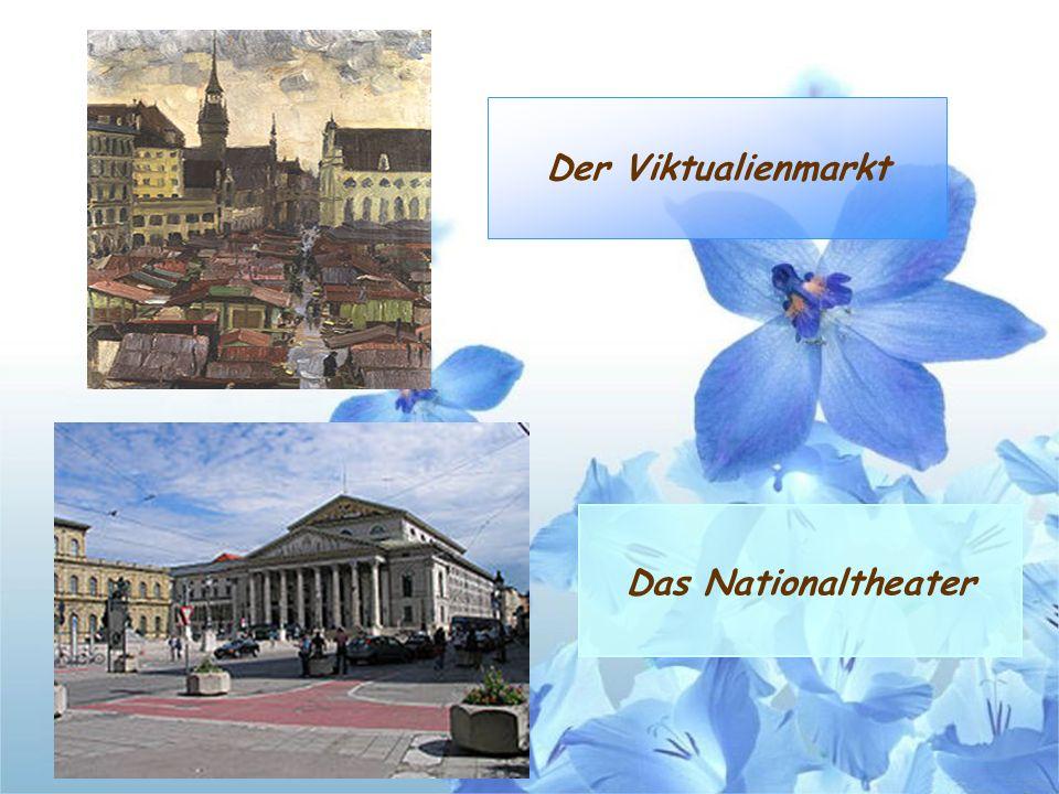 Der Viktualienmarkt Das Nationaltheater
