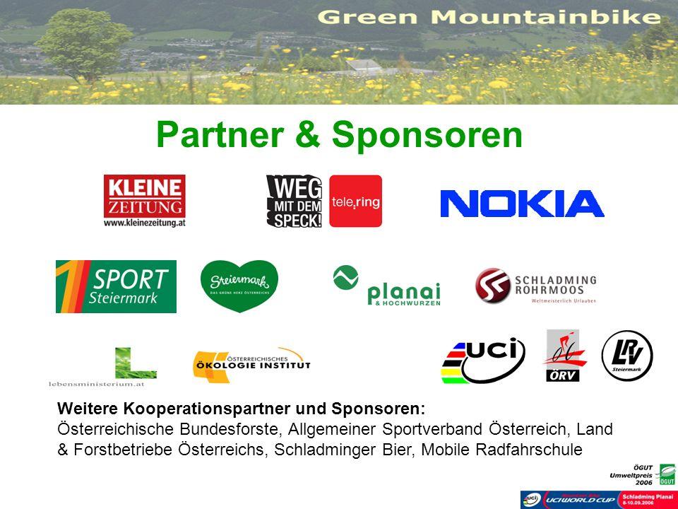 Partner & Sponsoren Weitere Kooperationspartner und Sponsoren: Österreichische Bundesforste, Allgemeiner Sportverband Österreich, Land & Forstbetriebe