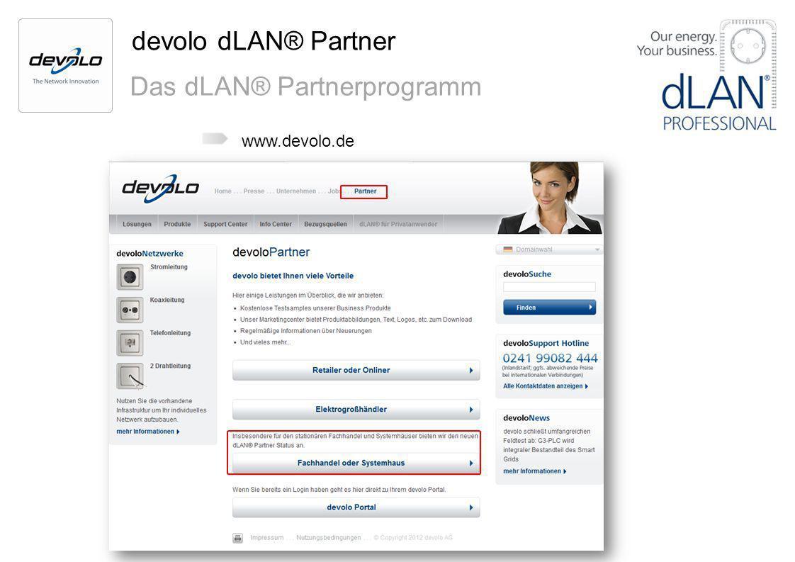 devolo dLAN® Partner Das dLAN® Partnerprogramm www.devolo.de