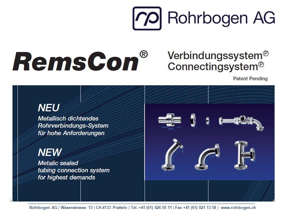 Rohrbogen AG | Wasenstrasse 13 | CH-4133 Pratteln | Tel. +41 (61) 826 55 11 | Fax +41 (61) 821 13 58 | www.rohrbogen.ch