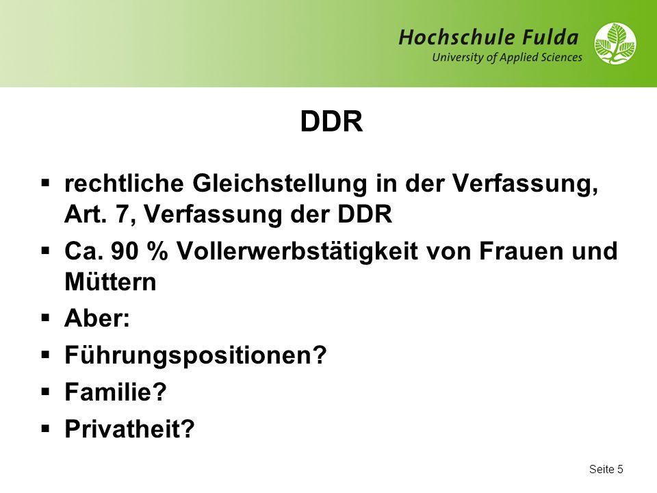 Seite 4 Ausgangspunkt: 2 x Deutschland: DDR und BRD von 1949 bis 1990 Erwerbstätigkeit Rechtslage Politisches System Private Sphäre Familie Selbstdefi