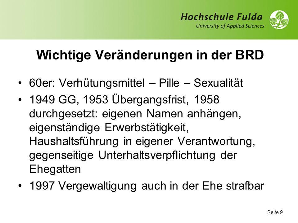 Seite 8 BRD: Frauenbewegung 60er – 70er – 80er Jahre Politischer Ausgangspunkt: Studentenrevolte Demokratisierung der Gesellschaft Beteiligung statt O