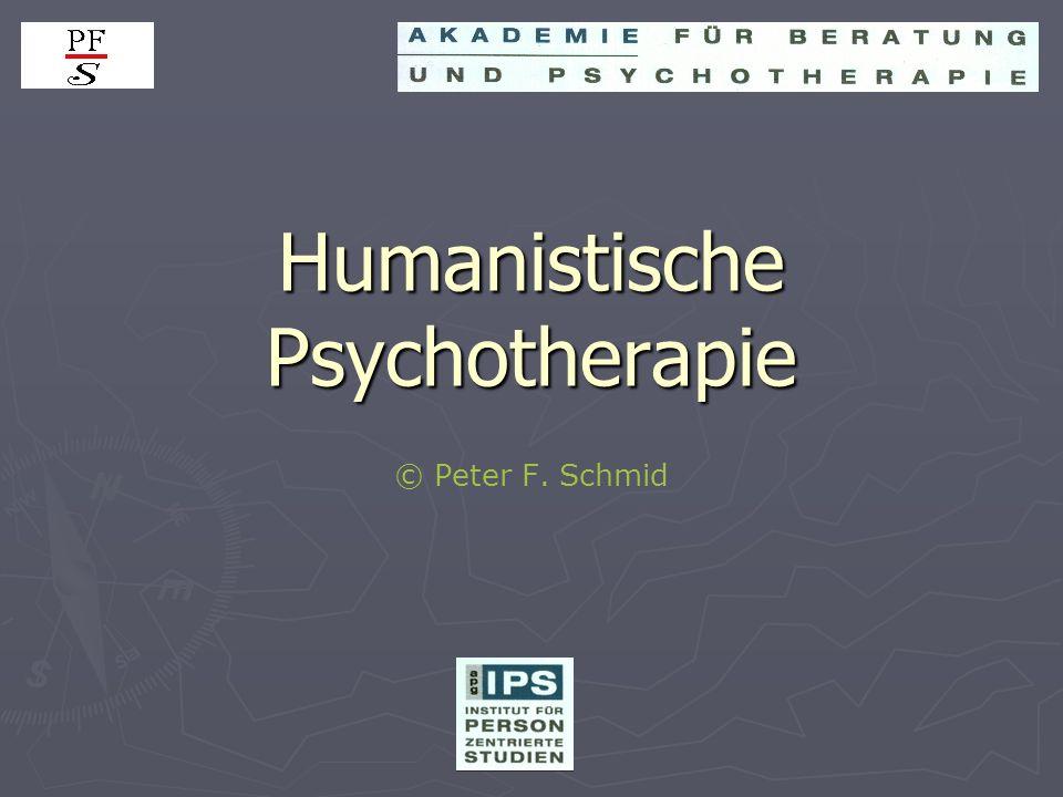 Humanistische Psychotherapie © Peter F. Schmid
