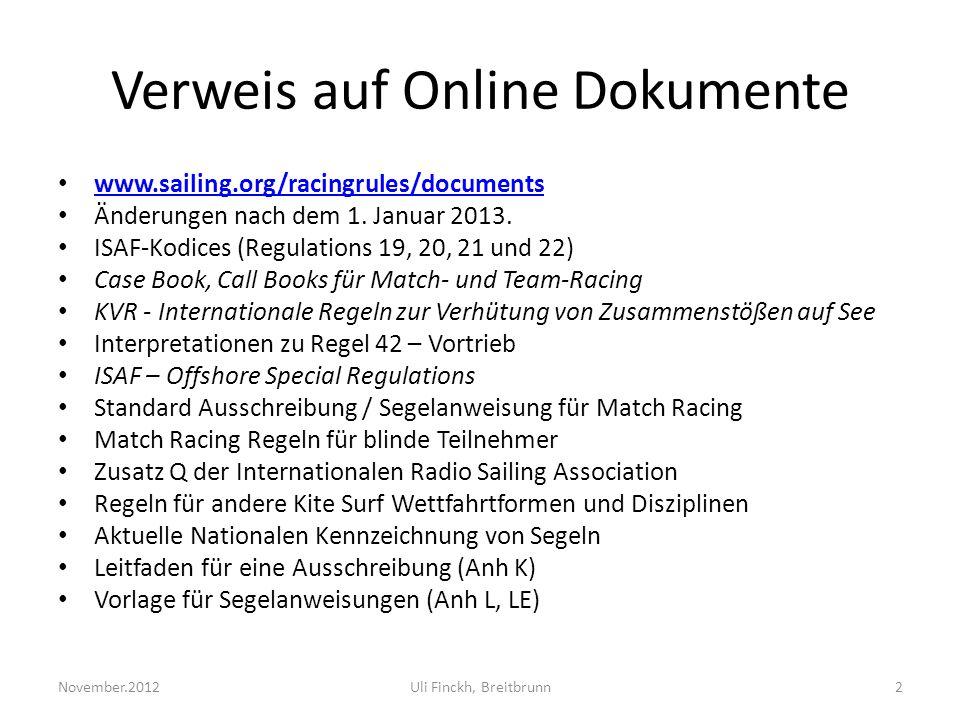 Verweis auf Online Dokumente www.sailing.org/racingrules/documents Änderungen nach dem 1.