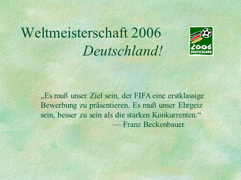 Weltmeisterschaft 2006 Deutschland.