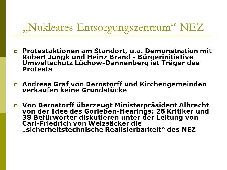 Nukleares Entsorgungszentrum NEZ Protestaktionen am Standort, u.a. Demonstration mit Robert Jungk und Heinz Brand - Bürgerinitiative Umweltschutz Lüch