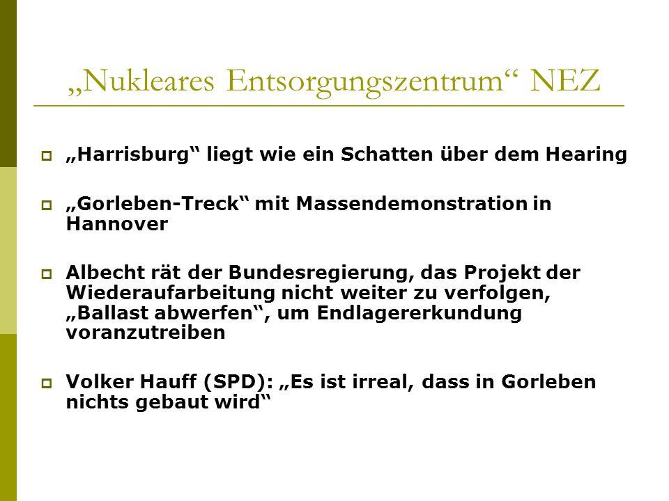 Nukleares Entsorgungszentrum NEZ Harrisburg liegt wie ein Schatten über dem Hearing Gorleben-Treck mit Massendemonstration in Hannover Albecht rät der