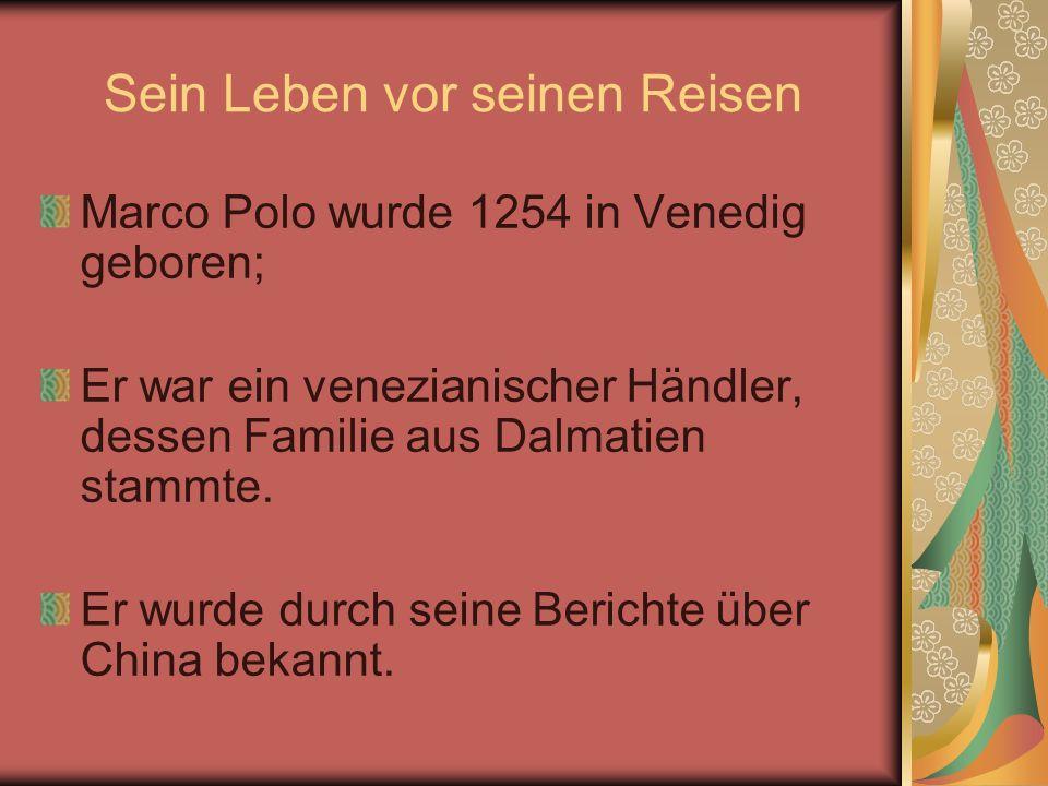 Sein Leben vor seinen Reisen Marco Polo wurde 1254 in Venedig geboren; Er war ein venezianischer Händler, dessen Familie aus Dalmatien stammte. Er wur