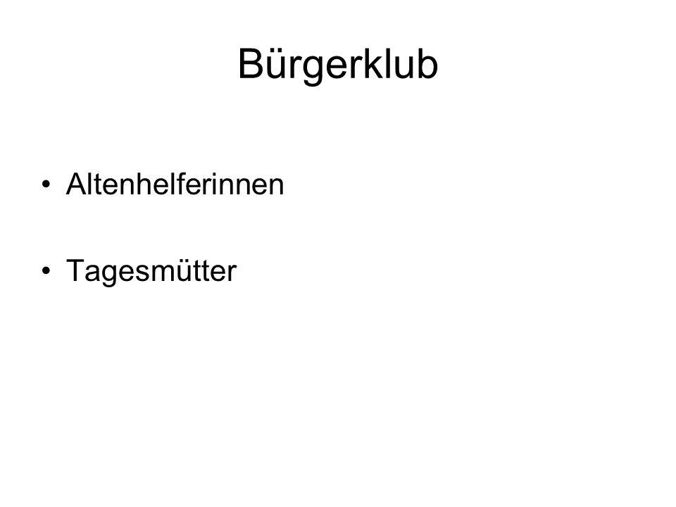 Bürgerklub Altenhelferinnen Tagesmütter