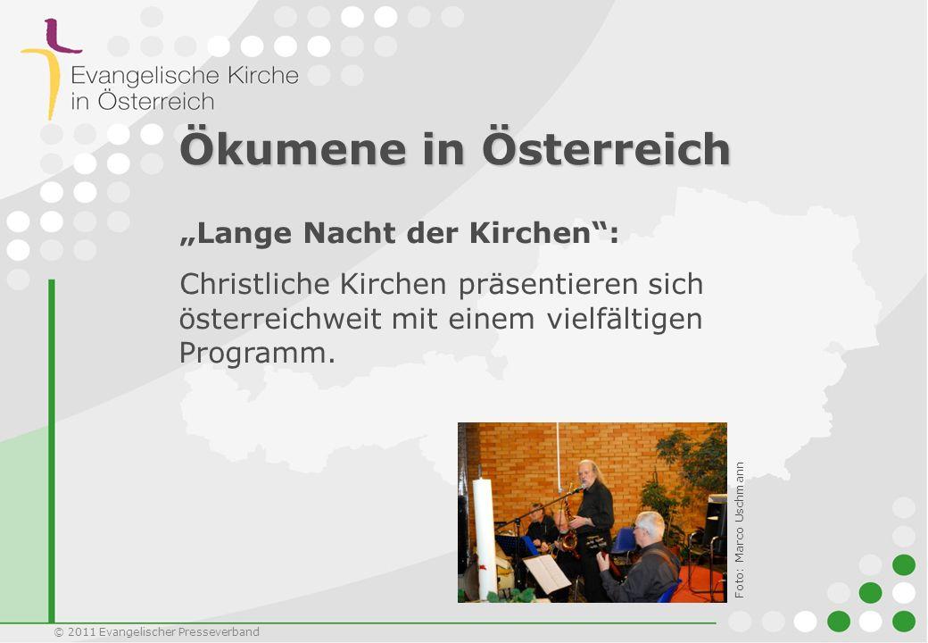 Ökumene in Österreich Lange Nacht der Kirchen: Christliche Kirchen präsentieren sich österreichweit mit einem vielfältigen Programm. Foto: Marco Uschm