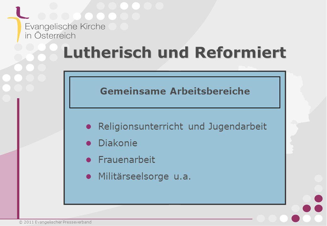 © 2011 Evangelischer Presseverband Evangelische in Österreich Die regionale Verteilung der Evangelischen ist unterschiedlich.