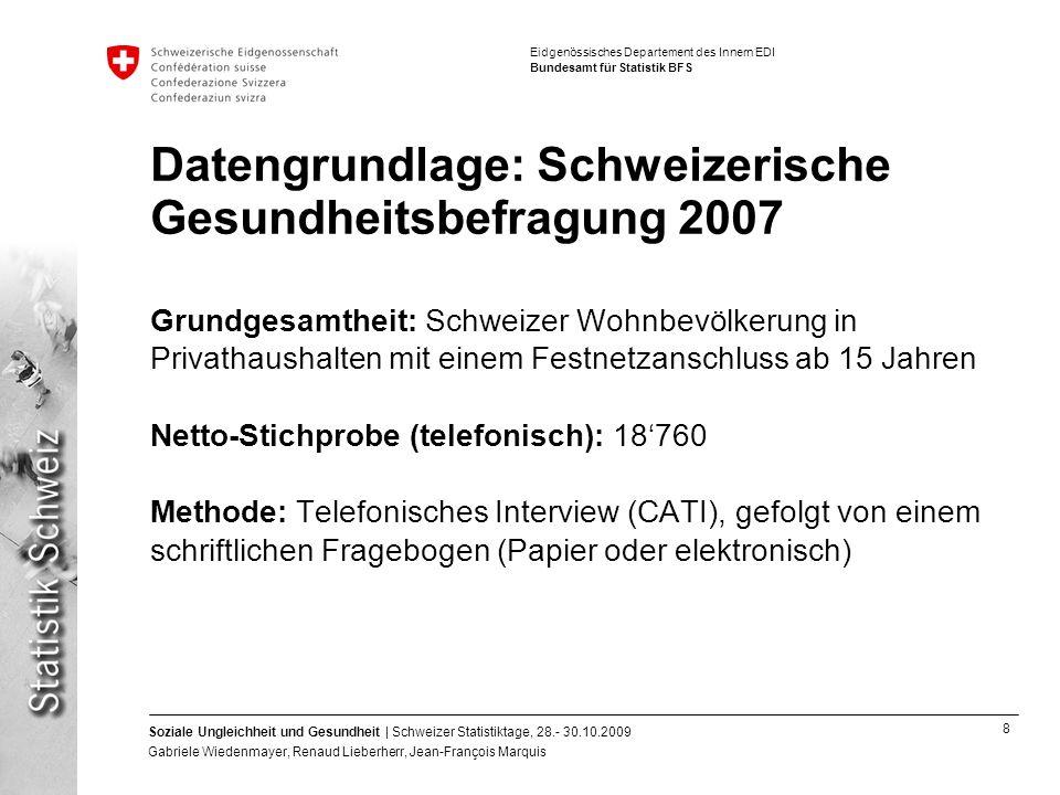 39 Soziale Ungleichheit und Gesundheit | Schweizer Statistiktage, 28.- 30.10.2009 Gabriele Wiedenmayer, Renaud Lieberherr, Jean-François Marquis Eidgenössisches Departement des Innern EDI Bundesamt für Statistik BFS Résultats: Conditions de travail (4)