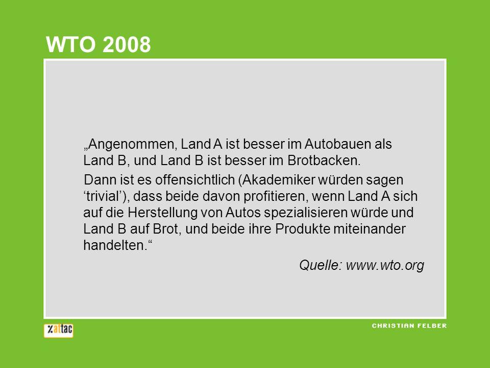 Zur Zeit Ricardos … … war der Kapitalverkehr nicht frei –Heute kann deutsches Kapital in Ghana Trommeln bauen und Baumwolle produzieren –Kapital sammelt Standortvorteile Außerdem: 1817 2006