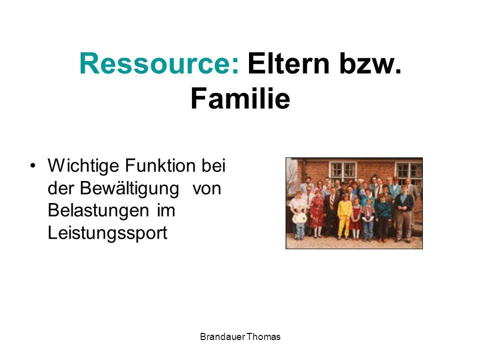 Brandauer Thomas Ressource: Eltern bzw.