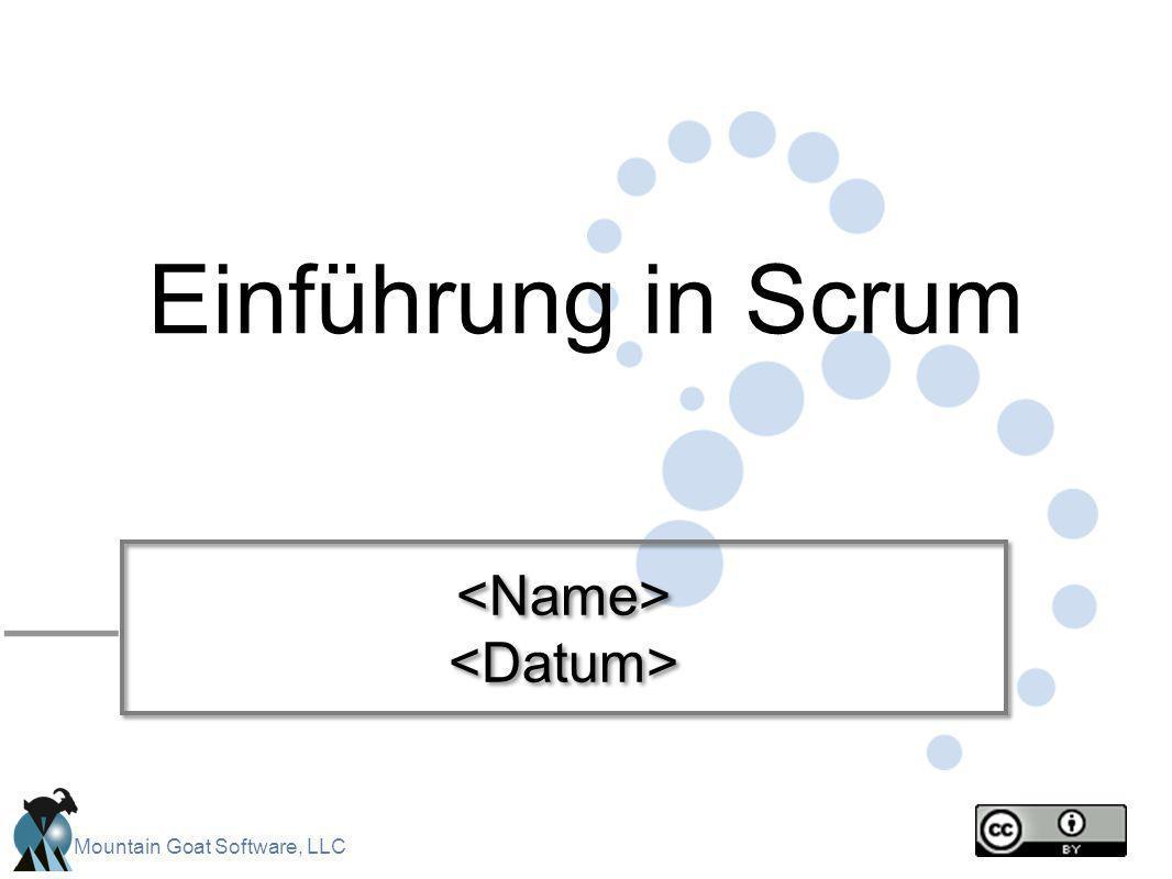 Mountain Goat Software, LLC Einführung in Scrum