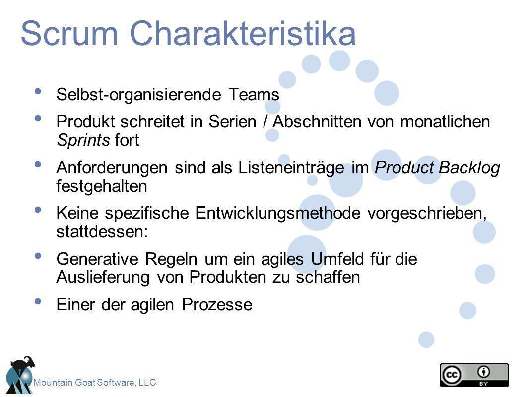 Mountain Goat Software, LLC Scrum Charakteristika Selbst-organisierende Teams Produkt schreitet in Serien / Abschnitten von monatlichen Sprints fort A