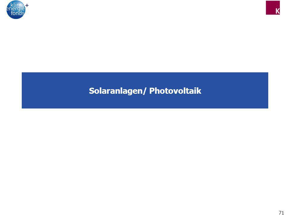 71 Solaranlagen/ Photovoltaik