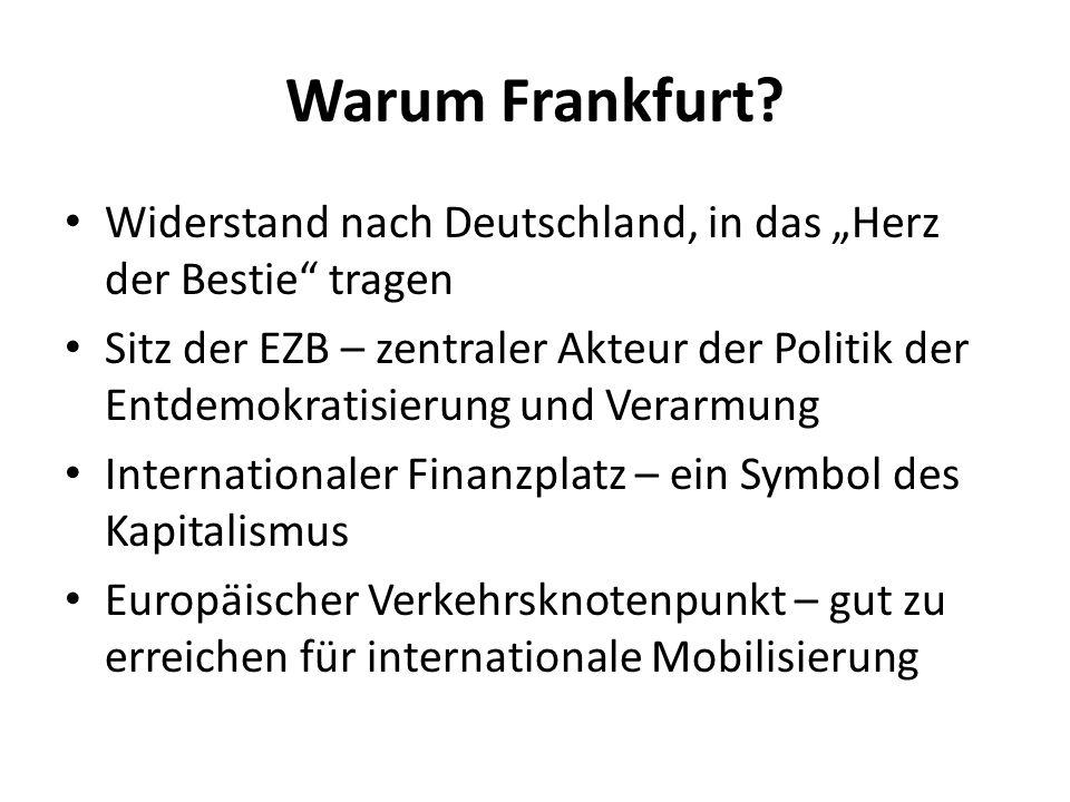 Warum Frankfurt? Widerstand nach Deutschland, in das Herz der Bestie tragen Sitz der EZB – zentraler Akteur der Politik der Entdemokratisierung und Ve