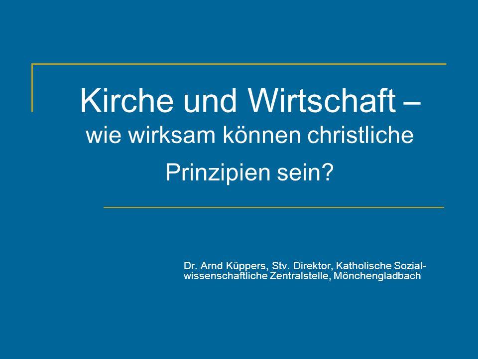 Teil I: Die christliche Soziallehre Dr.Arnd Küppers, Stv.