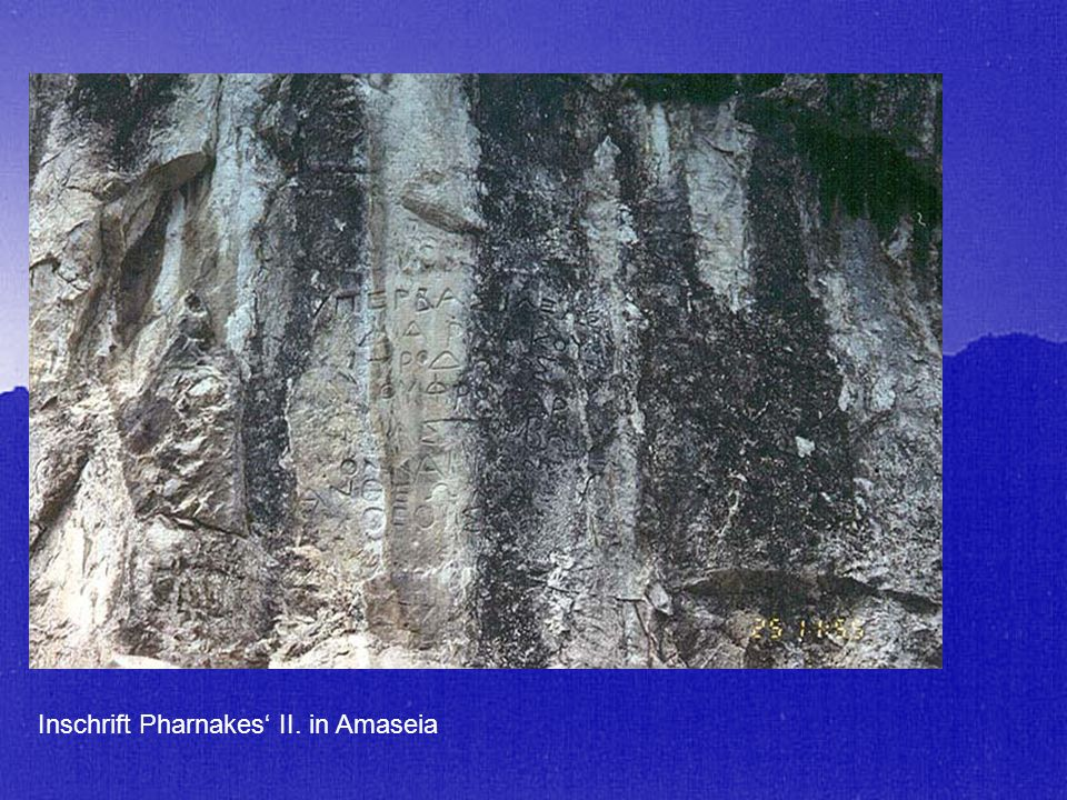 Inschrift Pharnakes II. in Amaseia