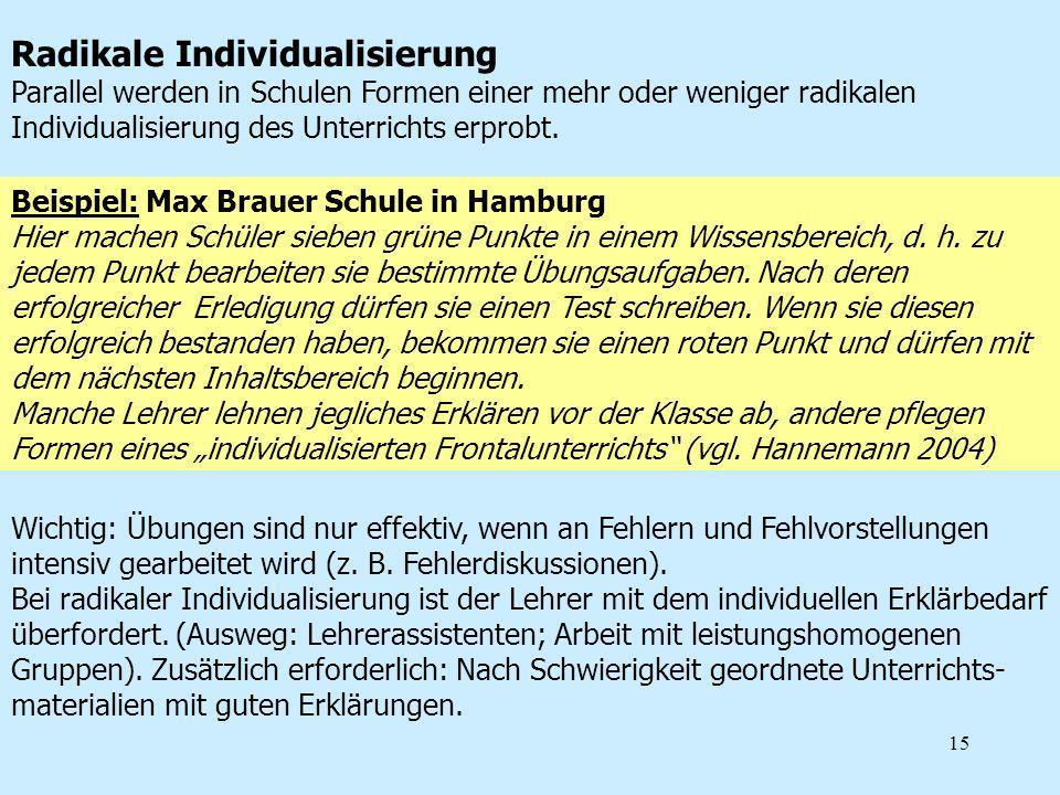 15 Beispiel: Max Brauer Schule in Hamburg Hier machen Schüler sieben grüne Punkte in einem Wissensbereich, d. h. zu jedem Punkt bearbeiten sie bestimm