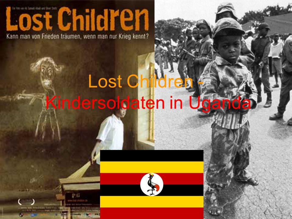 Lost Children - Kindersoldaten in Uganda