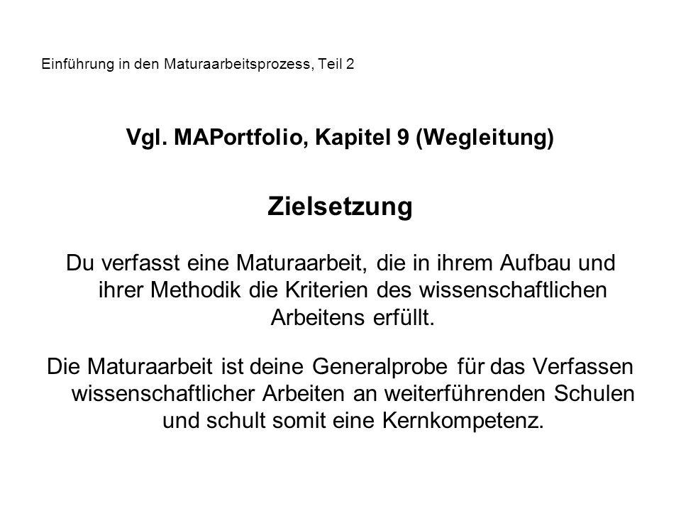Einführung in den Maturaarbeitsprozess, Teil 2 Vgl.