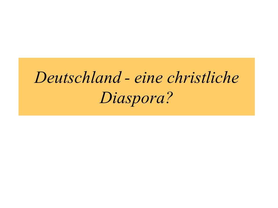 Deutschland - eine christliche Diaspora?