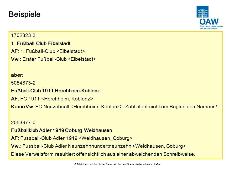 © Bibliothek und Archiv der Österreichischen Akademie der Wissenschaften Beispiele 1702323-3 1. Fußball-Club Eibelstadt AF: 1. Fußball-Club Vw.: Erste