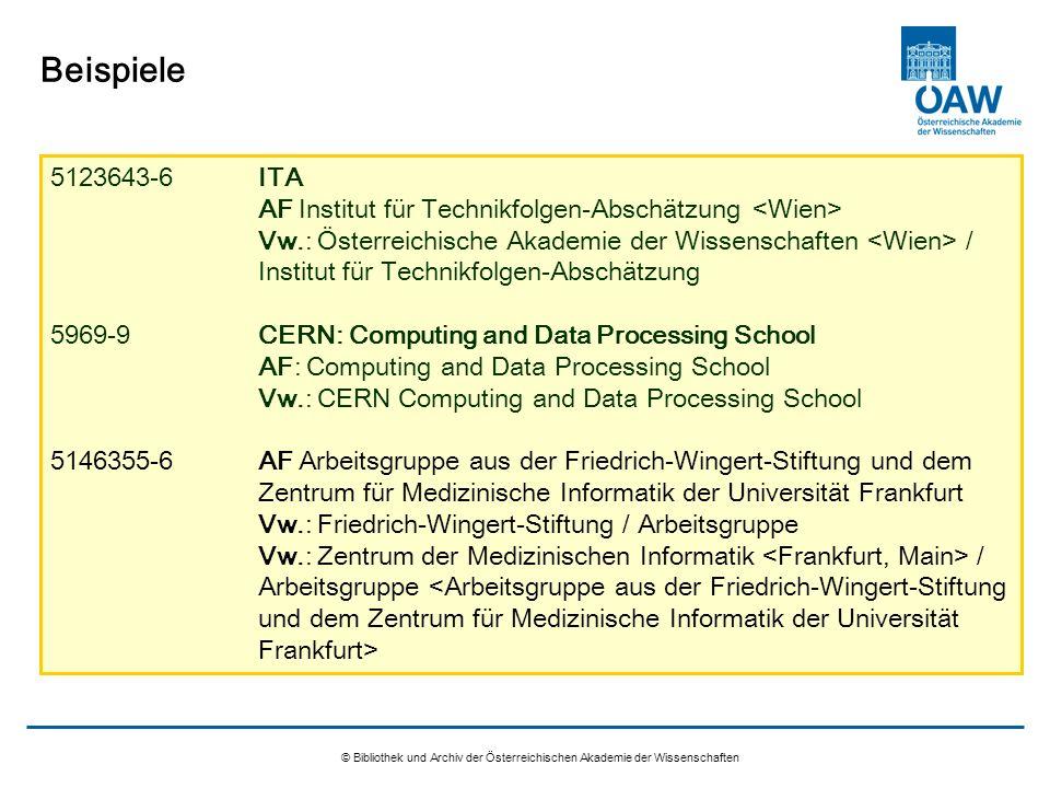 © Bibliothek und Archiv der Österreichischen Akademie der Wissenschaften Beispiele 5123643-6ITA AF Institut für Technikfolgen-Abschätzung Vw.: Österre