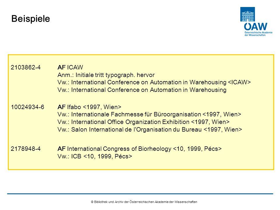 © Bibliothek und Archiv der Österreichischen Akademie der Wissenschaften Beispiele 2103862-4AF ICAW Anm.: Initiale tritt typograph. hervor Vw.: Intern