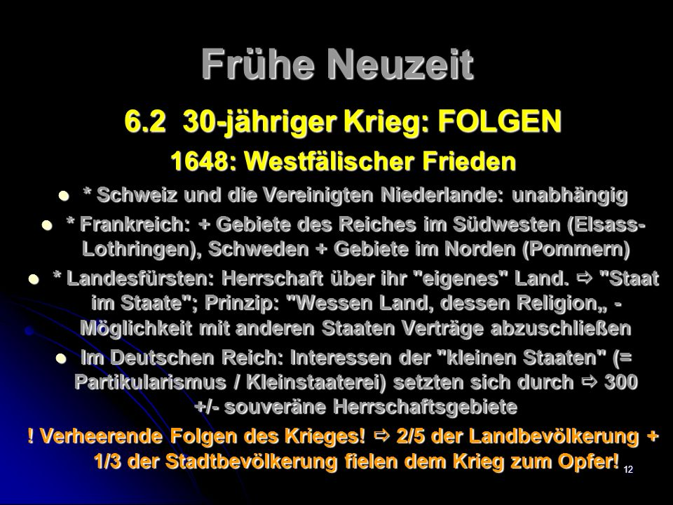 11 Frühe Neuzeit 6.MACHT- ODER GLAUBENSKAMPF.