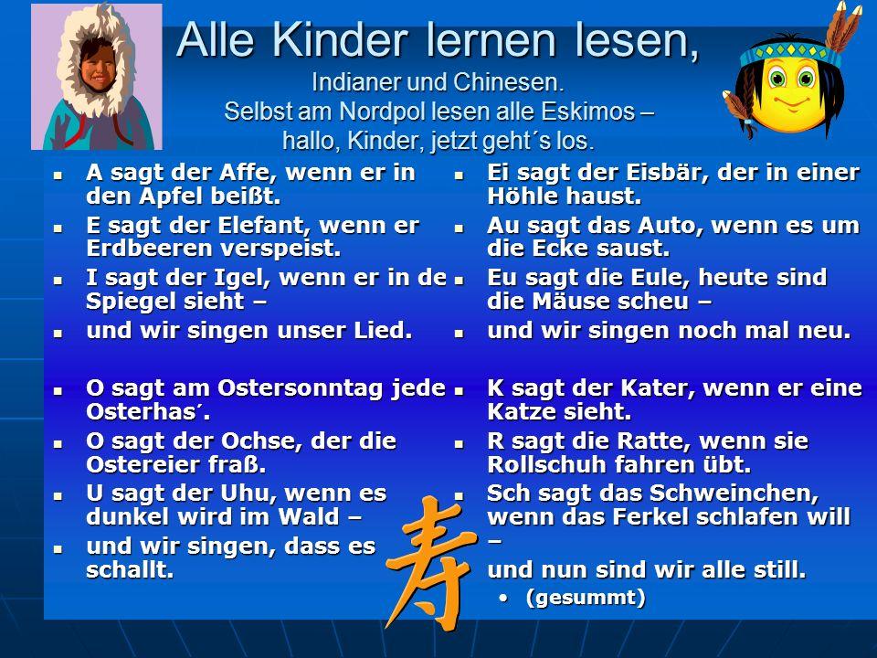 7 Alle Kinder lernen lesen, Indianer und Chinesen.