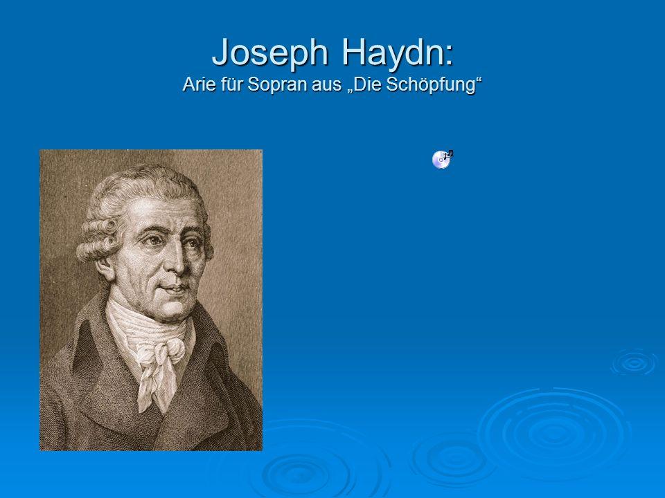 Joseph Haydn: Arie für Sopran aus Die Schöpfung