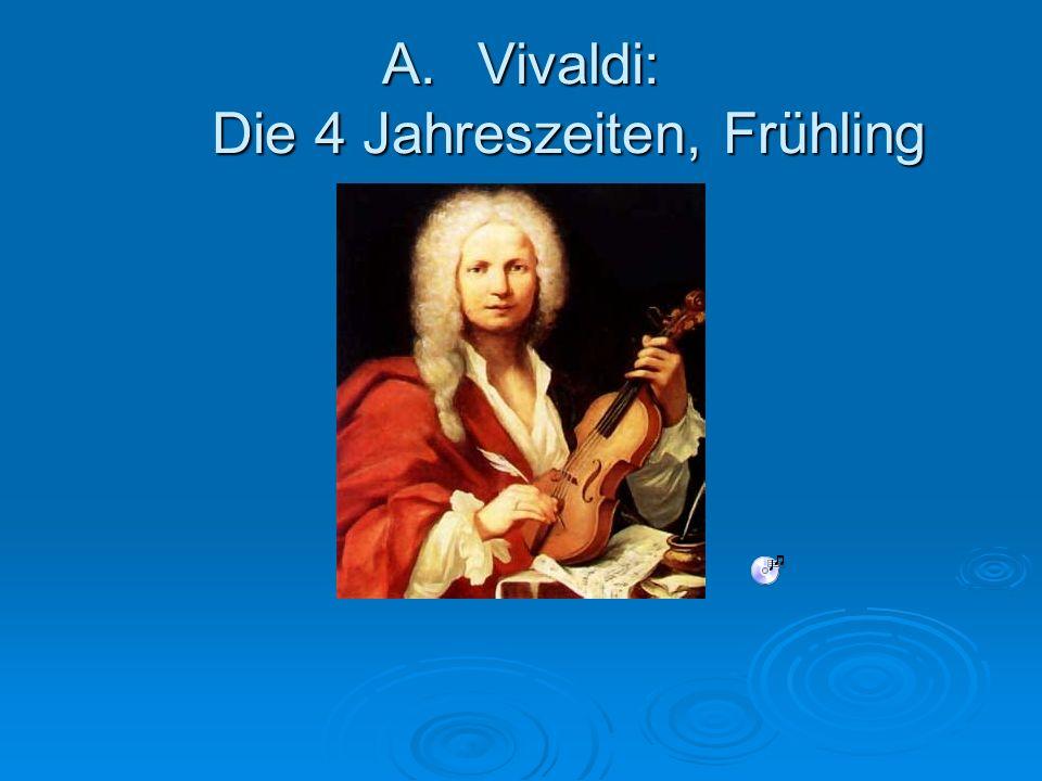 A.Vivaldi: Die 4 Jahreszeiten, Frühling
