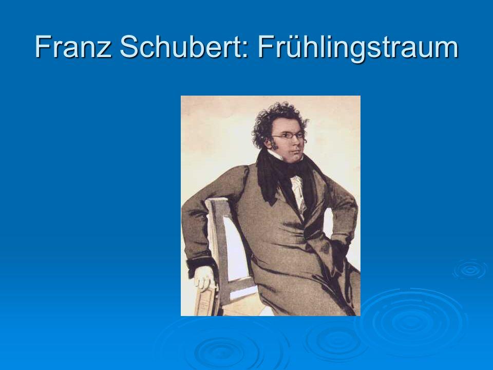 Franz Schubert: Frühlingstraum