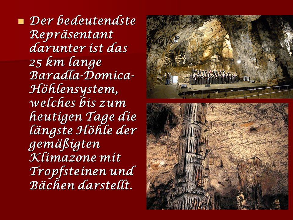 Aggtelek Höhlen und der Slowakische Karst In dem aus 220-240 Millionen Jahre alten Kalksteinen bestehenden Karstgebiet auf einer Fläche von 60.000 Hek