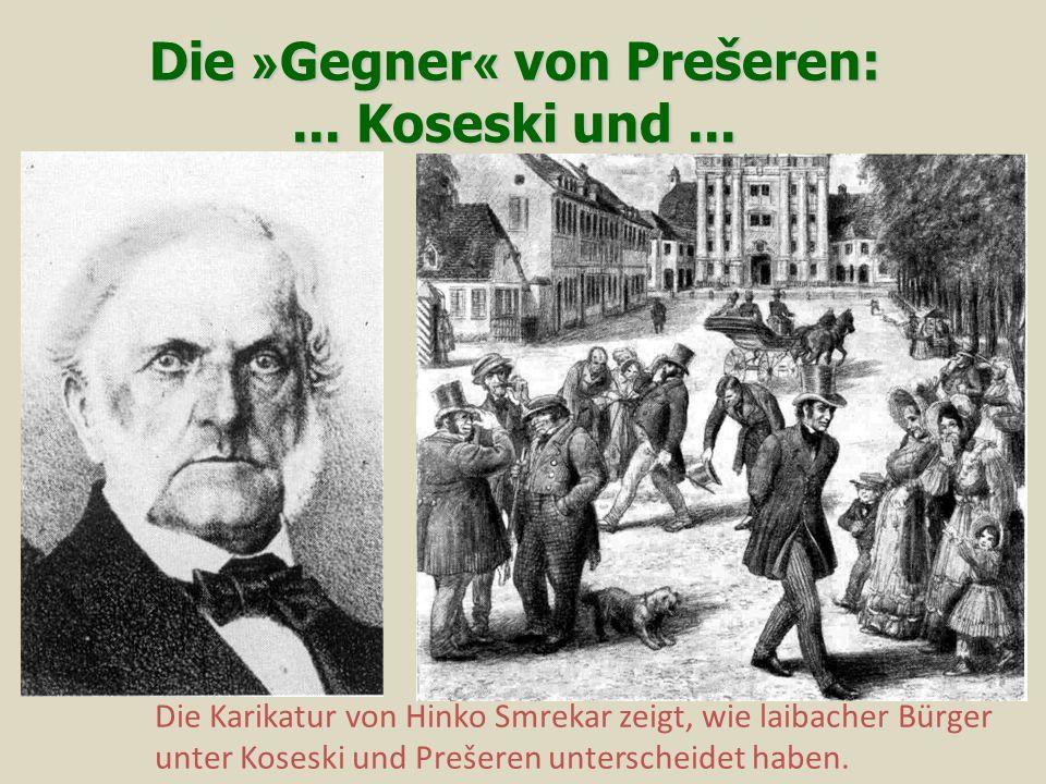 Die » Gegner « von Prešeren:...Koseski und...