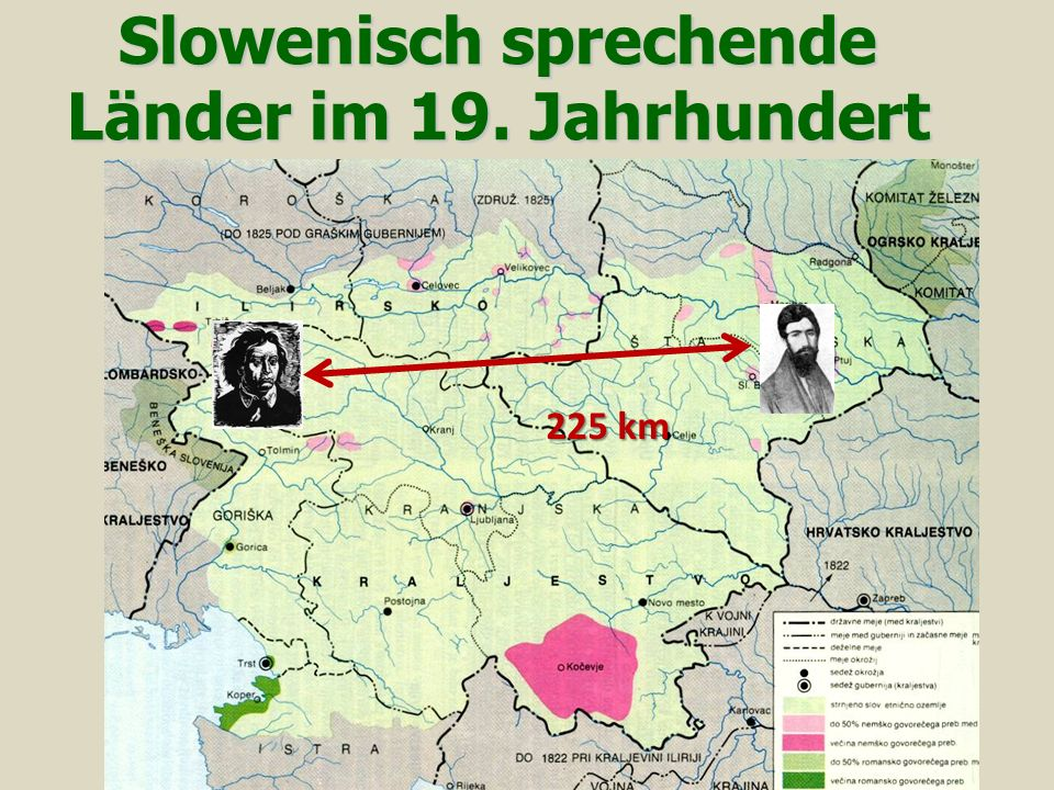 Slowenisch sprechende Länder im 19. Jahrhundert 225 km