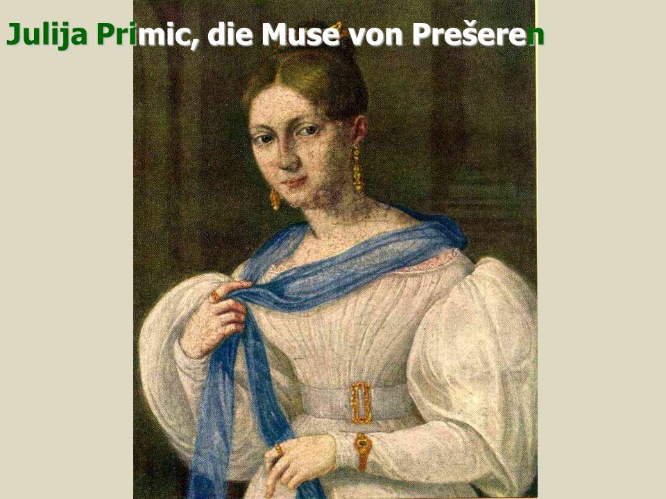 Julija Primic, die Muse von Prešeren