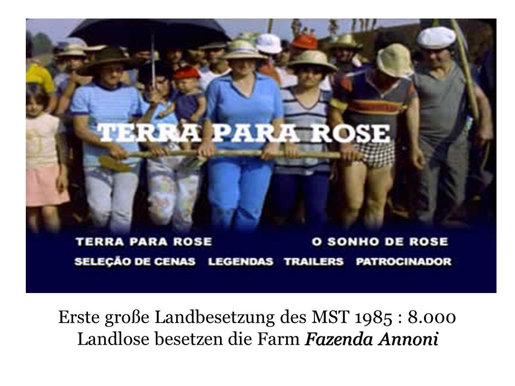 Fazenda Annoni Erste große Landbesetzung des MST 1985 : 8.000 Landlose besetzen die Farm Fazenda Annoni