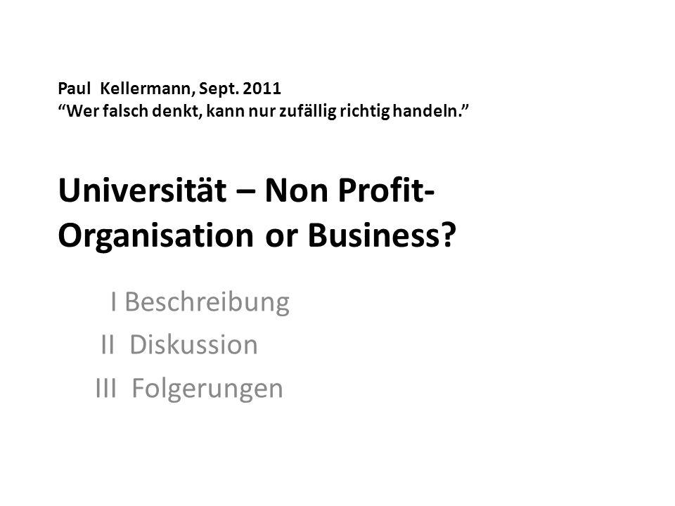 Paul Kellermann, Sept. 2011 Wer falsch denkt, kann nur zufällig richtig handeln.