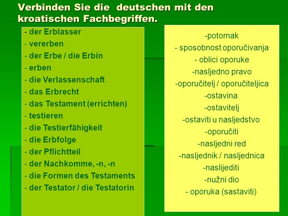 Verbinden Sie die deutschen mit den kroatischen Fachbegriffen.