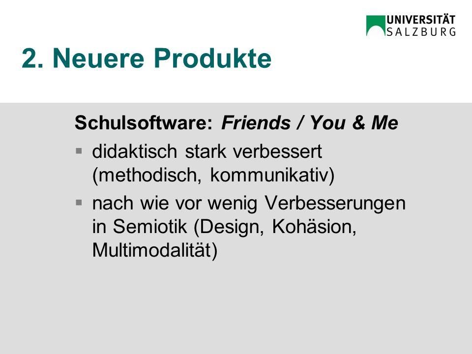 2. Produktentwicklung erste Produkte (1990er Jahre) Wer zuerst kommt, malt zuerst.